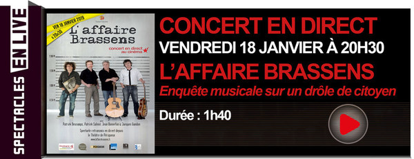 L'AFFAIRE BRASSENS // CONCERT EN DIRECT