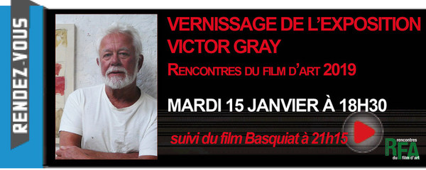 VERNISSAGE EXPOSITION VICTOR GRAY